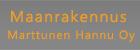 Maanrakennus Marttunen Hannu Oy